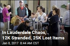 In Lauderdale Chaos, 12K Stranded, 25K Lost Items