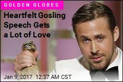 Heartfelt Ryan Gosling Speech Gets a Lot of Love