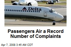 Passengers Air a Record Number of Complaints