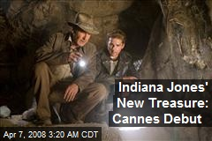 Indiana Jones' New Treasure: Cannes Debut
