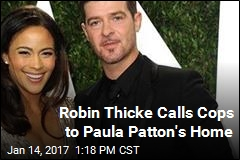 Robin Thicke Calls Cops to Paula Patton's Home