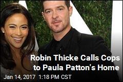 Robin Thicke Calls Cops to Paula Patton's Home