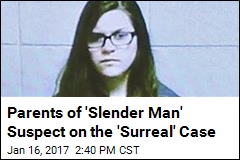 Parents of 'Slender Man' Suspect on the 'Surreal' Case