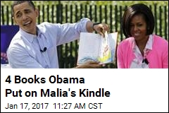 4 Books Obama Put on Malia's Kindle