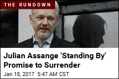 Julian Assange 'Standing By' Promise to Surrender