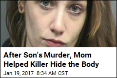 After Son's Murder, Mom Helped Killer Hide the Body