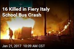 16 Killed in Fiery Italy School Bus Crash