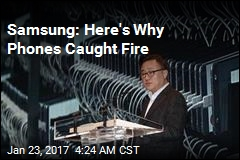 Samsung: Here's Why Phones Caught Fire