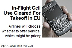 In-Flight Cell Use Cleared For Takeoff in EU