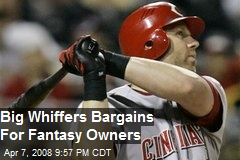 Big Whiffers Bargains For Fantasy Owners