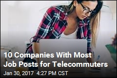 10 Companies With Most Job Posts for Telecommuters