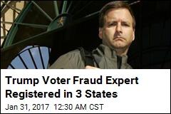 Trump Voter Fraud Expert Registered in 3 States