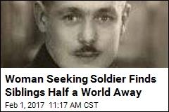 Woman Seeking Soldier Finds Siblings Half a World Away