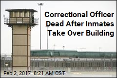 Correctional Officer Dead After Inmates Take Over Building