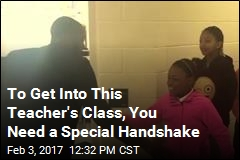 To Get Into This Teacher's Class, You Need a Special Handshake