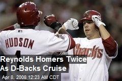 Reynolds Homers Twice As D-Backs Cruise
