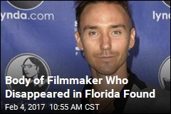 Body of Filmmaker Who Disappeared in Florida Found