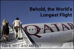 Behold, the World's Longest Flight