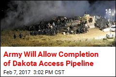 Army Will Allow Completion of Dakota Access Pipeline