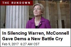 Warren Silencing Gave Dems a 'New Battle Cry'