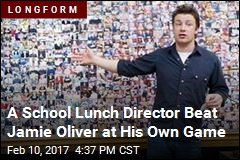 A School Lunch Director Beat Jamie Oliver at His Own Game