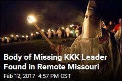 Police Find Body of Missing KKK Leader