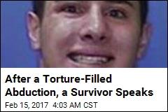 After a Torture-Filled Abduction, a Survivor Speaks