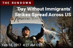 Protesters Plan 'Day Without Immigrants'