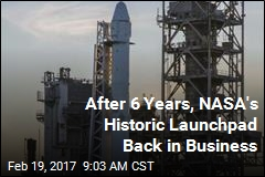 NASA's Historic Launchpad Is Back in Business