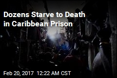 Prisoners Starving by the Dozen in Haiti's Hellish Prisons