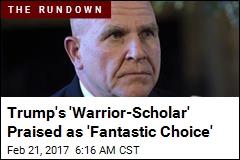 Trump Wins Praise for Choosing 'Warrior-Scholar'