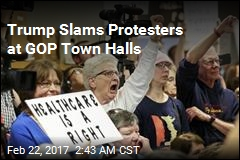 Trump Slams 'So-Called Angry Crowds' at GOP Town Halls