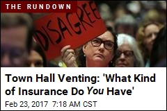 Town Hall Venting: 'What Kind of Insurance Do You Have'