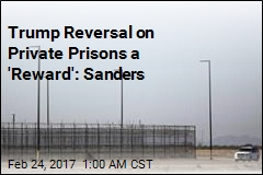 Trump Scraps Plan to Phase Out Private Prisons