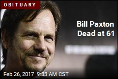 Bill Paxton Dead at 61