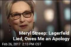 Meryl Streep Slams Lagerfeld's Non-Apology