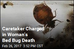 Caretaker Charged in Woman's Bedbug Death
