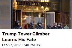 Trump Tower Climber Learns His Fate