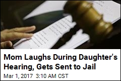 Judge Jails Drunk Driver's Mom for Laughing in Court