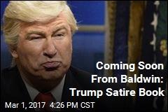 Baldwin Collaborating on Trump Satire Book