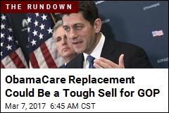 Republicans Split on ObamaCare Replacement