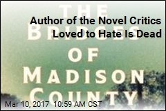 Bridges of Madison County Author Dead at 77