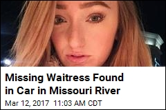 Missing Waitress Found in Car in Missouri River
