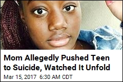 Mom Allegedly Pushed Teen to Suicide, Watched It Unfold