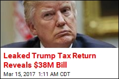 Leaked Trump Tax Return Reveals $38M Bill