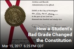 How a Student's Poor Grade Changed the Constitution