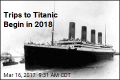 Got $105K? You Could Visit the Titanic