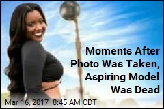 Moments After Photo Was Taken, Aspiring Model Was Dead