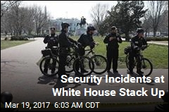 Security Incidents at White House Stack Up
