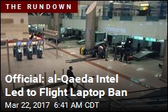 Feds Say Intelligence Prompted Flight Laptop Ban